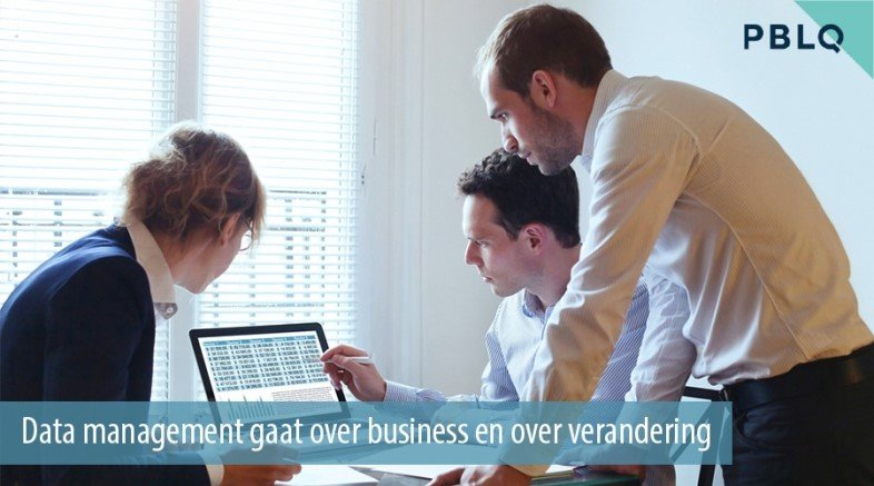 1487768414603_Data-management-gaat-over-business-over-verandering